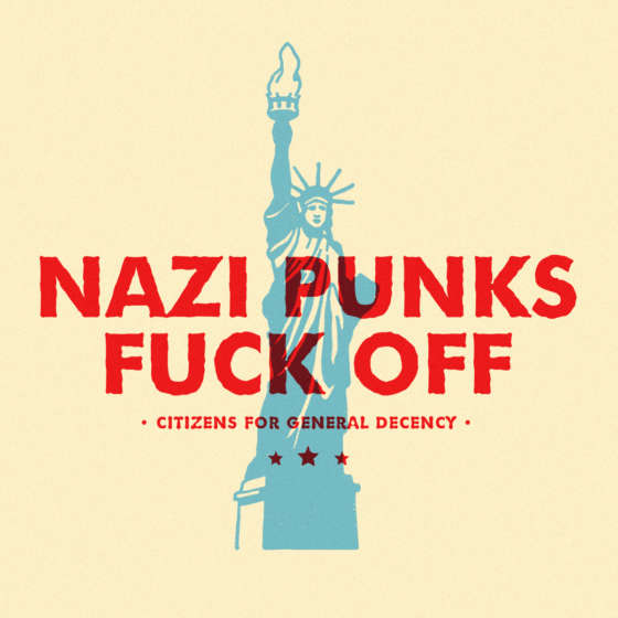 "Silhouette of the Statue of Liberty with red words over top that read ""Nazi Punks Fuck Off."" Citizens for General Decency."