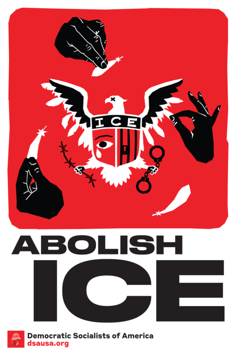 Illustration of an America eagle icon holding barbed wire and handcuffs, hands pluck off its feathers, reads Abolish ICE.