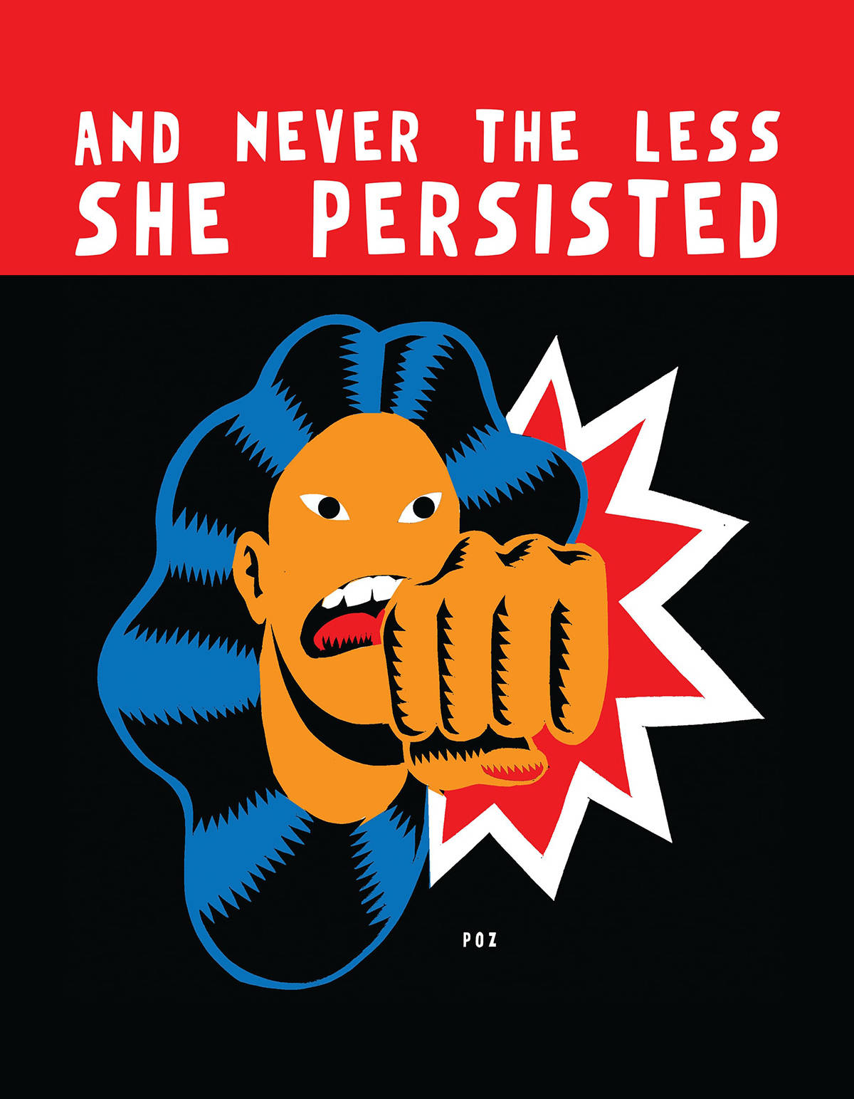 "Paper artwork of a woman and punching fist under the words ""And Never The Less She Persisted."""
