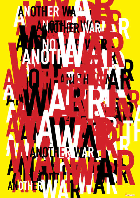 "Type collage on a bright yellow background that reads ""ANOTHER WAR"" over and over layered in different sizes."