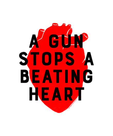 "White poster with a red heart illustrations and the words ""A GUN STOPS A BEATING HEART"" in black."