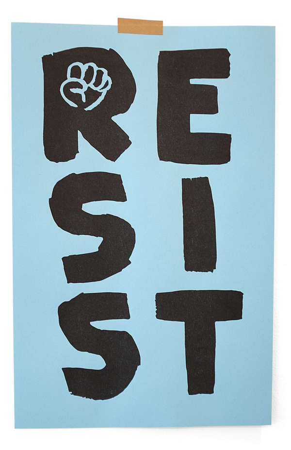 "Large hand painted letters that read ""Resist."" A small fist is in the letter R. Printed on blue."