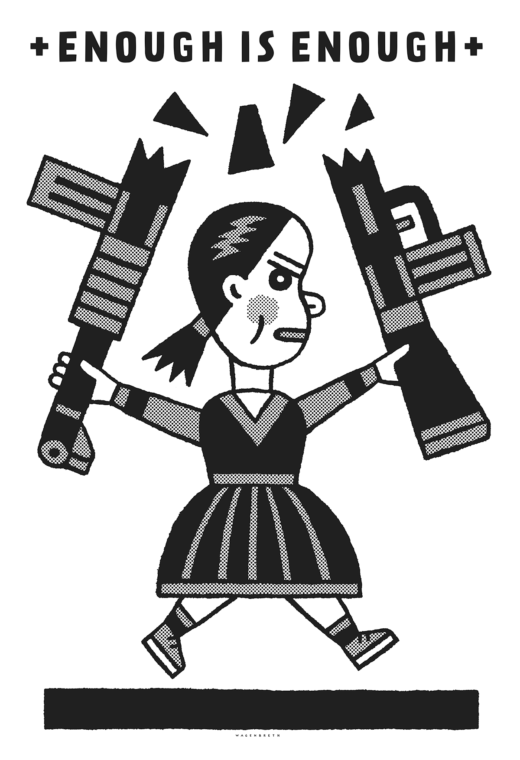 "Grayscale illustration of a young girl breaking a gun in half under the words ""Enough Is Enough."""