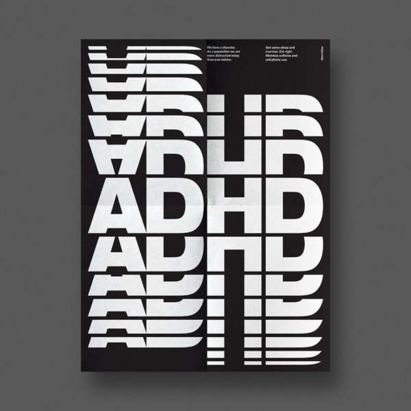 Type poster with 'ADHD' white on black with pieces of the letters repeating up and down.