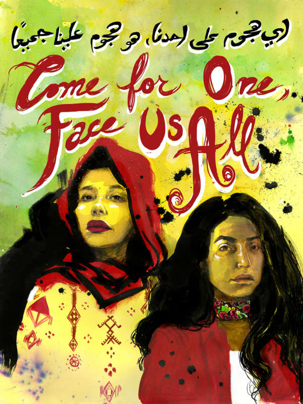 "Arabic and english painting and watercolor poster of 2 Muslim women under the words ""Come for One, Face Us All."""