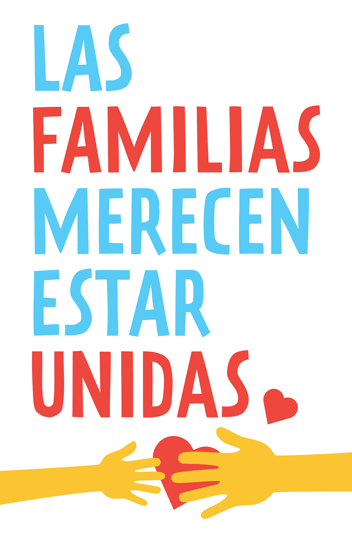 """Las Familias Merecen Estar Unidas"" type above an adult hand reaching out for a child hand over a heart."