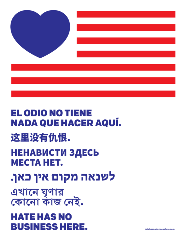 """Hate has no business here"" in Spanish, Chinese, Russian, Hebrew, Bengali, and English."