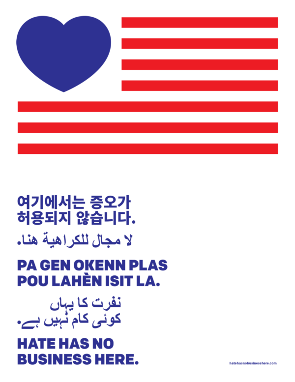 """Hate has no business here"" in Korean, Arabic, Creole, Urdu, and English."