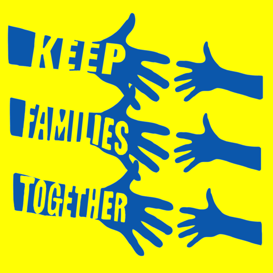 "Bright yellow graphic with blue outreached hands, 3 adult, 3 children, with the words ""Keep Families Together."""