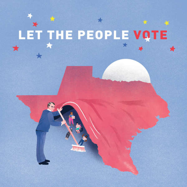 "A politician sweeps minority voters under a rug in the shape of Texas, text above reads ""Let the People Vote."""