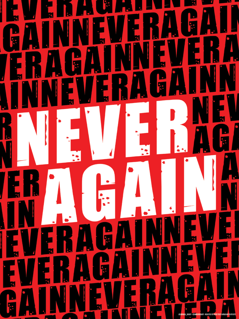 """Red poster with repeating black type and large white type in the center reading """"NEVER AGAIN."""""""