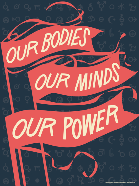 "The words ""Our Bodies Our Minds Our Power"" written in waving flags overtop gender and worldly religious symbols."