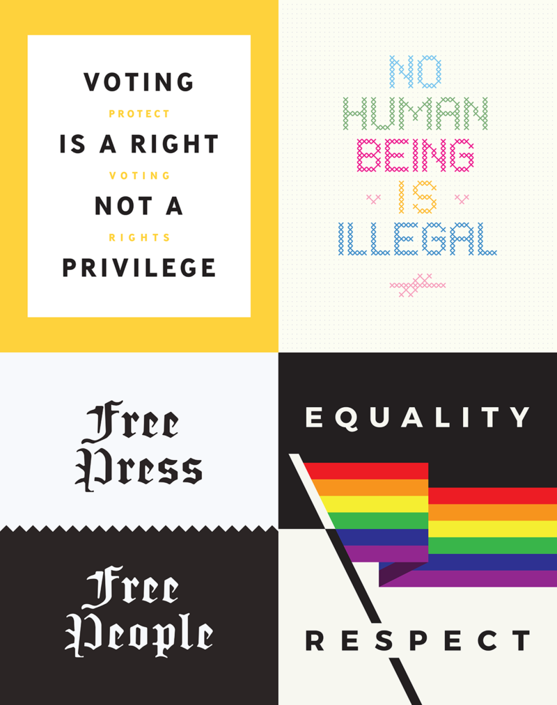 "4 posters that read ""Voting Is A Right,"" ""No Human Being Is Illegal,"" ""Free Press Free People,"" and ""Equality/Repect."""