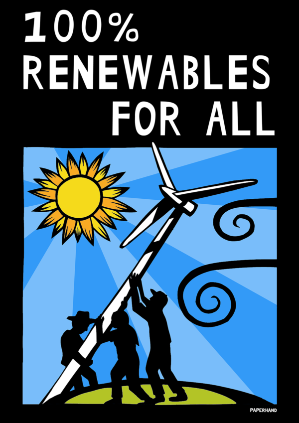 "Cutout illustration of workers putting up a wind turbine under a bright sun. Reads ""100% Renewables for All."""