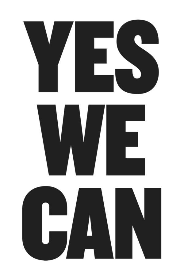 "Bold black all caps type on white reads ""Yes We Can."""