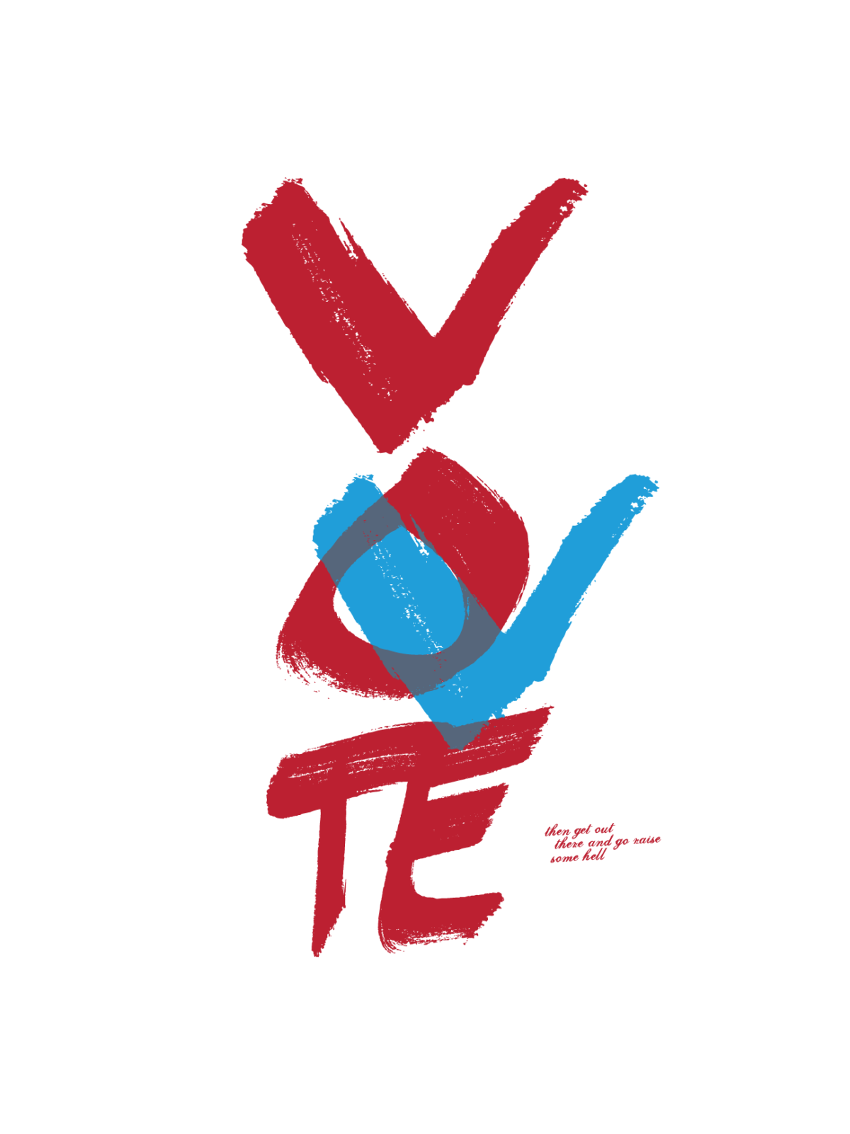 Painted text that vertically reads VOTE  in red with a blue V marked over the O.