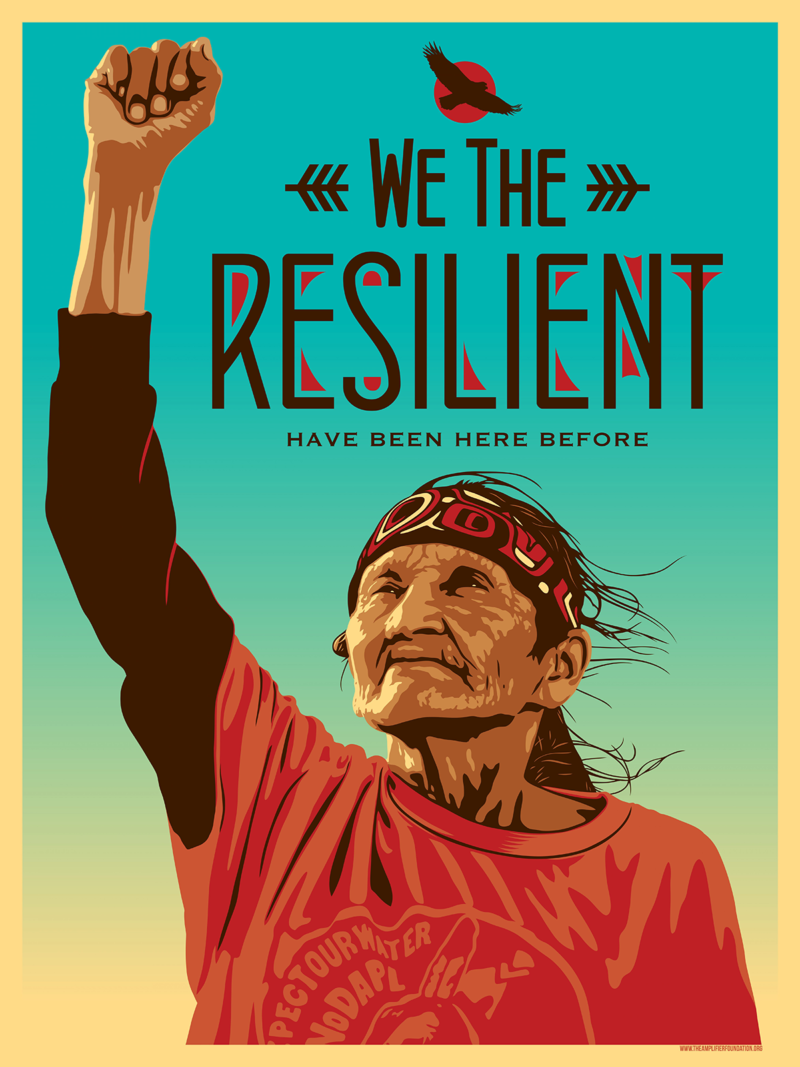 "Illustration of an elderly Native American man raises his fist under the words ""We The Resilient Have Been Here Before."""