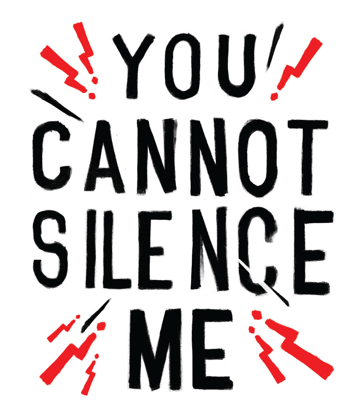 "Bold handwritten poster with type reading ""You Cannot Silence Me"""